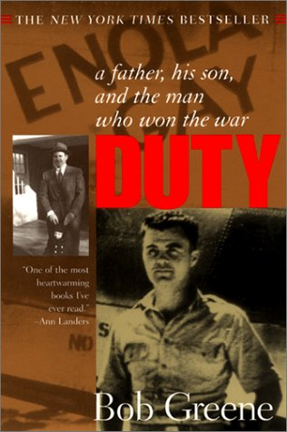 Duty A Father, His Son, and the Man Who Won the War  2001 edition cover