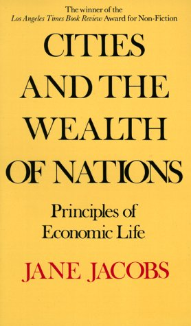 Cities and the Wealth of Nations  N/A edition cover