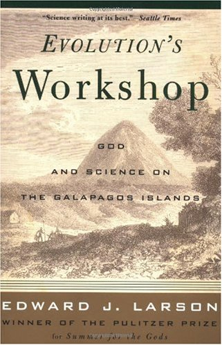 Evolution's Workshop God and Science on the Galapagos Islands  2002 edition cover