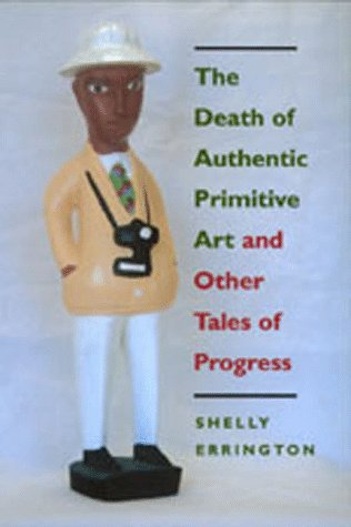 Death of Authentic Primitive Art and Other Tales of Progress   1998 edition cover