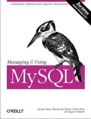 Managing and Using MySQL  2nd 2002 edition cover