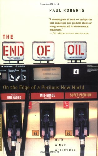 End of Oil On the Edge of a Perilous New World  2004 edition cover