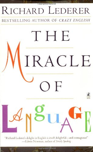 Miracle of Language   1999 (Revised) edition cover