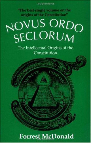 Novus Ordo Seclorum The Intellectual Origins of the Constitution  1985 edition cover