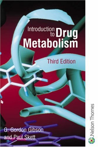 Introduction to Drug Metabolism  3rd 2002 (Revised) 9780748760114 Front Cover