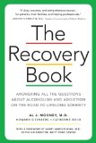 Recovery Book Answers to All Your Questions about Addiction and Alcoholism and Finding Health and Happiness in Sobriety  2014 (Revised) edition cover