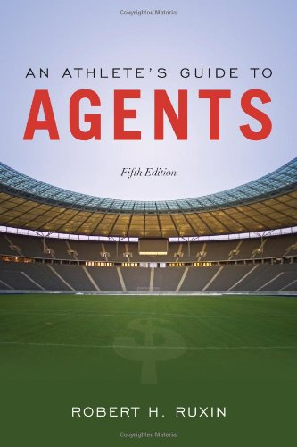 Athlete's Guide to Agents  5th 2010 (Revised) 9780763776114 Front Cover