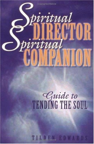 Spiritual Director, Spiritual Companion Guide to Tending the Soul  2001 edition cover