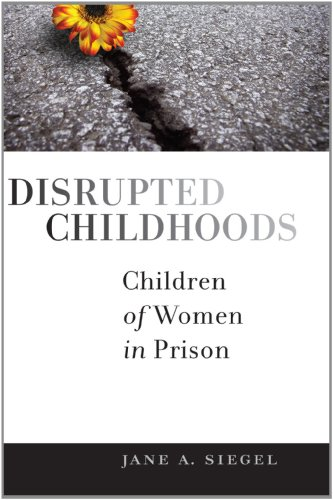 Disrupted Childhoods Children of Women in Prison  2011 edition cover