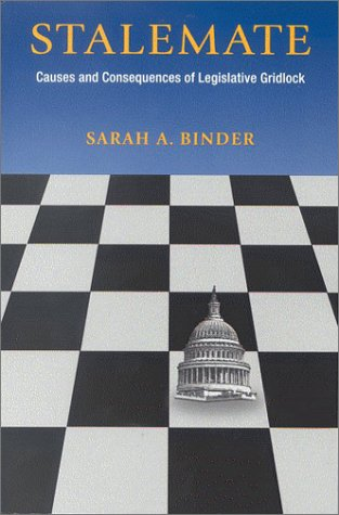 Stalemate Causes and Consequences of Legislative Gridlock  2003 edition cover