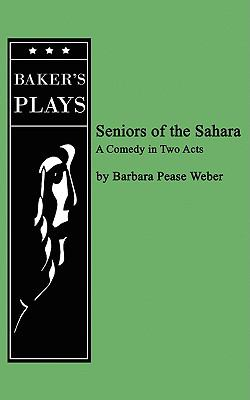 Seniors of the Sahara  N/A 9780874403114 Front Cover