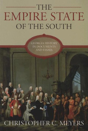Empire State of the South Georgia History in Documents and Essays  2008 edition cover