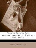 F�hrer Durch Den Konzertsaal Abth. Sinfonie und Suite N/A edition cover