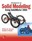 Introduction to Solid Modeling Using Solidworks 2015:  11th 2015 edition cover