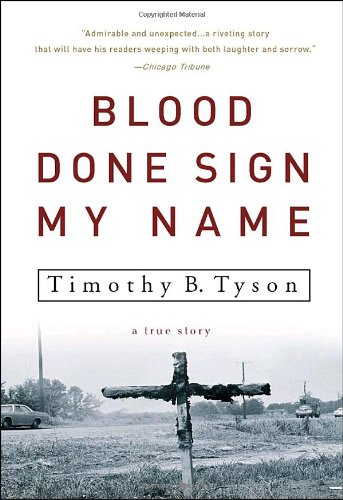 Blood Done Sign My Name A True Story N/A edition cover