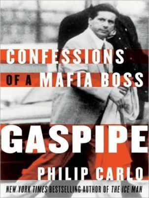 Gaspipe: Confessions of a Mafia Boss, Library Edition  2008 9781400137114 Front Cover