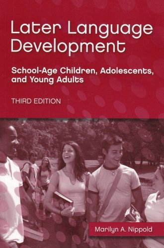 Later Language Development School-Age Children, Adolescents, and Young Adults 3rd 2006 edition cover