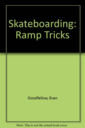 Skateboarding: Ramp Tricks  2008 edition cover