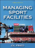 Managing Sport Facilities:   2015 edition cover
