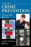 Crime Prevention Theory and Practice, Second Edition 2nd 2014 (Revised) 9781466577114 Front Cover
