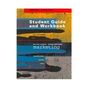 Marketing : Relationships, Quality, and Value Student Manual, Study Guide, etc. 9781572593114 Front Cover