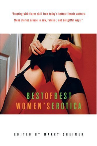 Best of Best Women's Erotica   2005 9781573442114 Front Cover