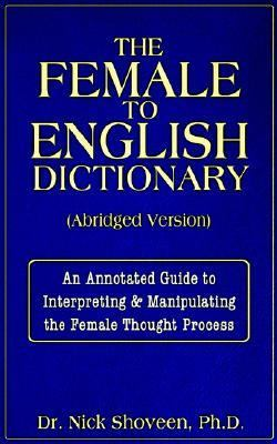 What Women Really Mean - The Female-to-English Dictionary  2006 edition cover
