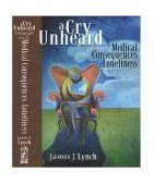 Cry Unheard New Insights into the Medical Consequences of Loneliness  2000 edition cover