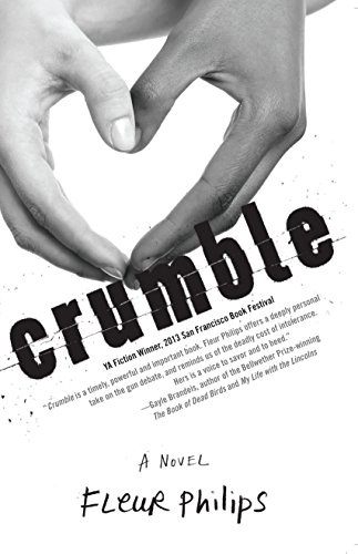 Crumble A Novel  2014 9781940716114 Front Cover