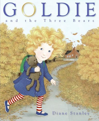 Goldie and the Three Bears  N/A edition cover