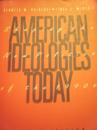 American Ideologies Today Shaping the New Politics of the 1990s 2nd 1993 edition cover