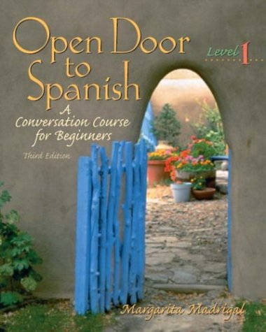 Open Door to Spanish A Conversation Course for Beginners, Level 1 3rd 2004 edition cover