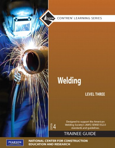 Welding Level 3 Trainee Guide, Paperback  4th 2011 edition cover