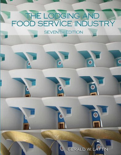 The Lodging and Food Service Industry:   2012 9780133097115 Front Cover