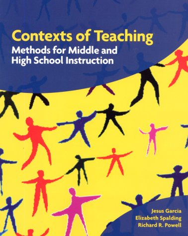 Contexts of Teaching Methods for Middle and High School Instruction  2001 edition cover