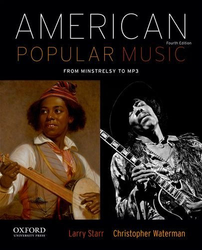 American Popular Music: From Minstrelsy to Mp3  2013 9780199859115 Front Cover
