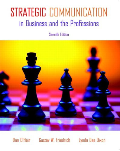 Strategic Communication in Business and the Professions  7th 2011 edition cover