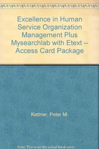 Excellence in Human Service Organization Management + Mysearchlab With Etext Access Card:  2nd 2013 edition cover