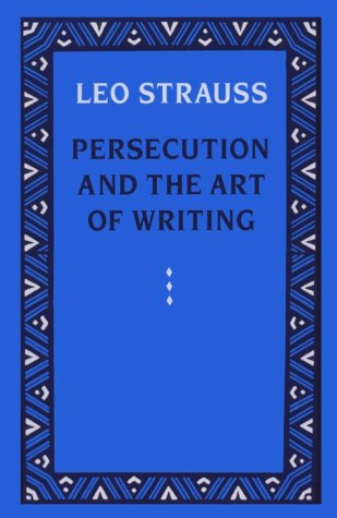 Persecution and the Art of Writing  Reprint edition cover