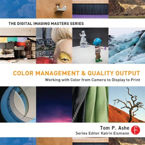 Color Management and Quality Output Working with Color from Camera to Display to Print  2014 edition cover