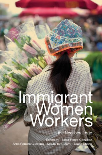Immigrant Women Workers in the Neoliberal Age   2013 9780252079115 Front Cover