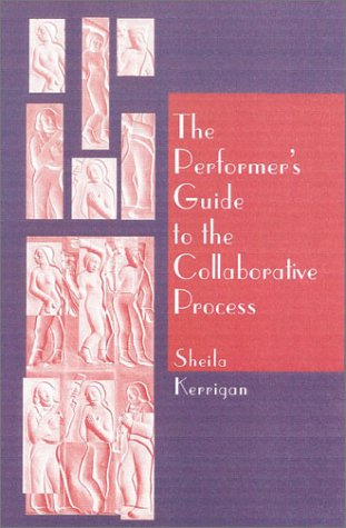 Performer's Guide to the Collaborative Process   2001 edition cover