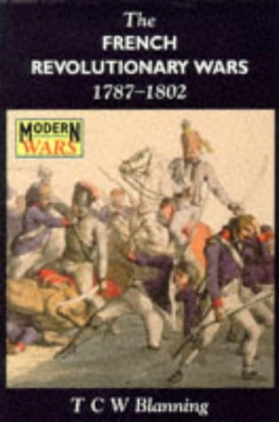 French Revolutionary Wars, 1787-1802   1996 9780340569115 Front Cover