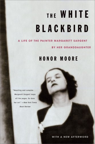 White Blackbird A Life of the Painter Margarett Sargent by Her Granddaughter  2009 edition cover