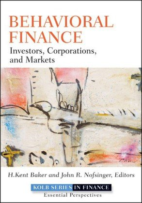 Behavioral Finance Investors, Corporations, and Markets  2010 edition cover