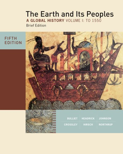 Earth and Its Peoples, Brief Edition, Volume I  5th 2012 edition cover