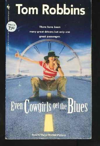 Even Cowgirls Get the Blues  N/A edition cover