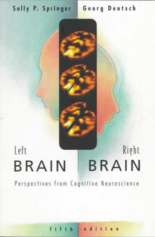 Left Brain, Right Brain Perspectives from Cognitive Neuroscience 5th 1997 edition cover
