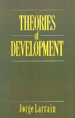 Theories of Development Capitalism, Colonialism and Dependency  1989 9780745607115 Front Cover