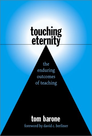 Touching Eternity The Enduring Outcomes of Teaching  2001 edition cover